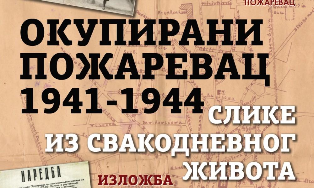 IZLOŽBA OKUPIRANI POŽAREVAC 1941   1944 U GALERIJI SAVREMENE UMETNOSTI