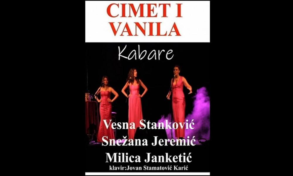 Pozorišna predstava Kabare,,Cimet I Vanila''večeras u Velikom Gradištu